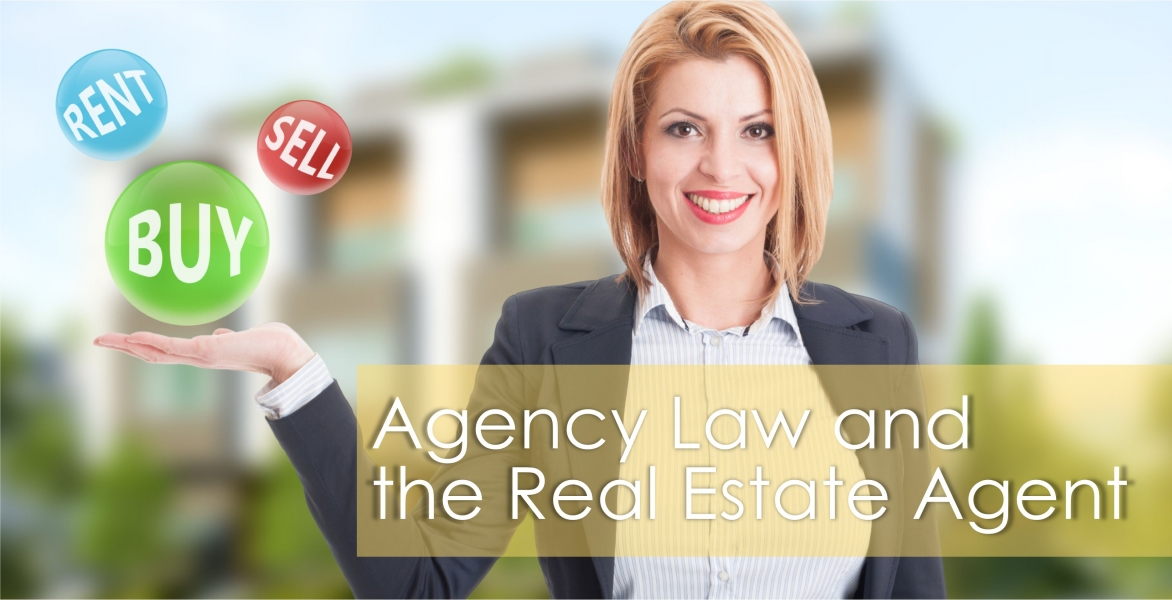 CE - Agency Law and the Real Estate Agent