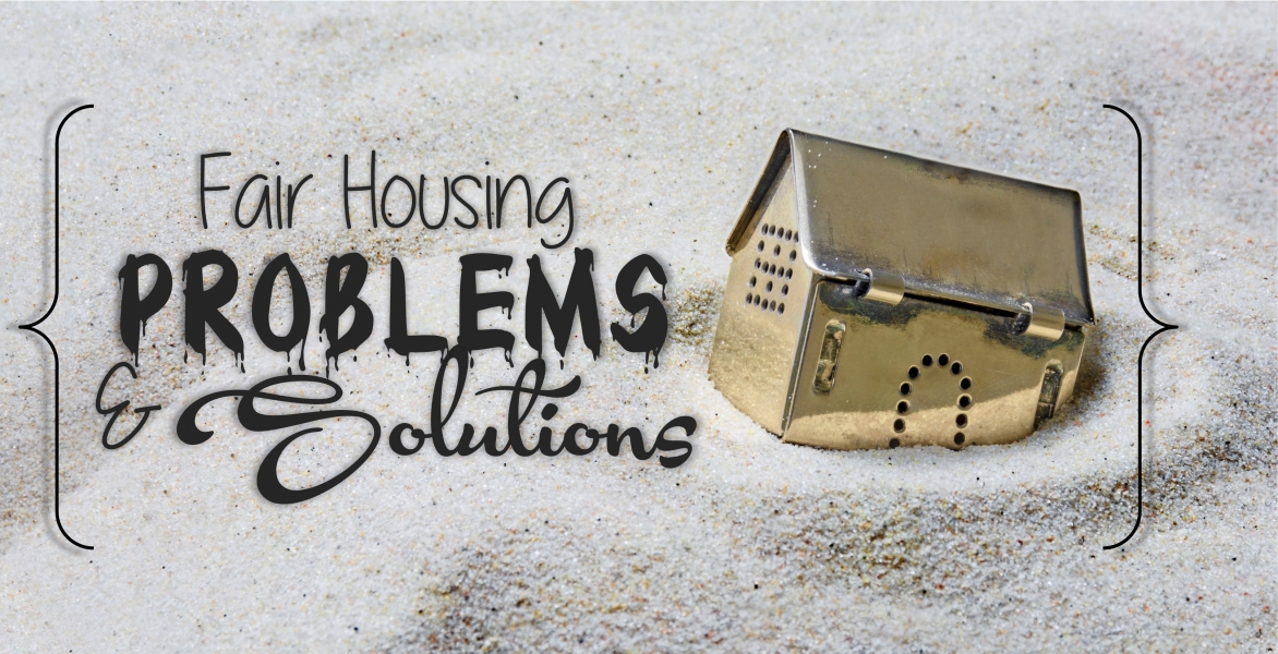 CE - Fair Housing Problems and Solutions