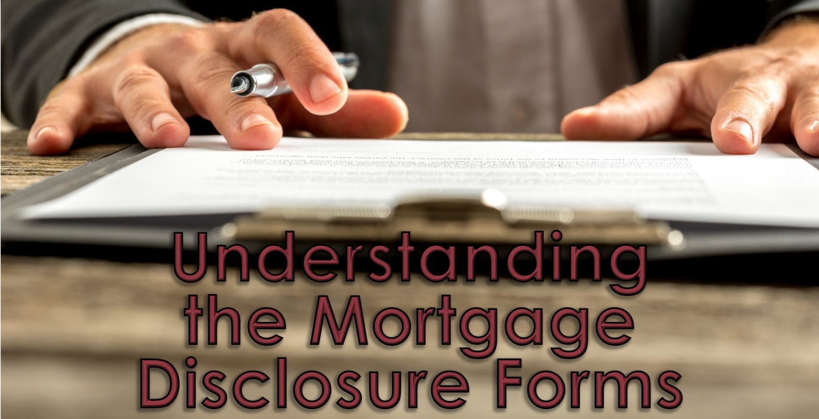 CE - Understanding the Mortgage Disclosure Forms