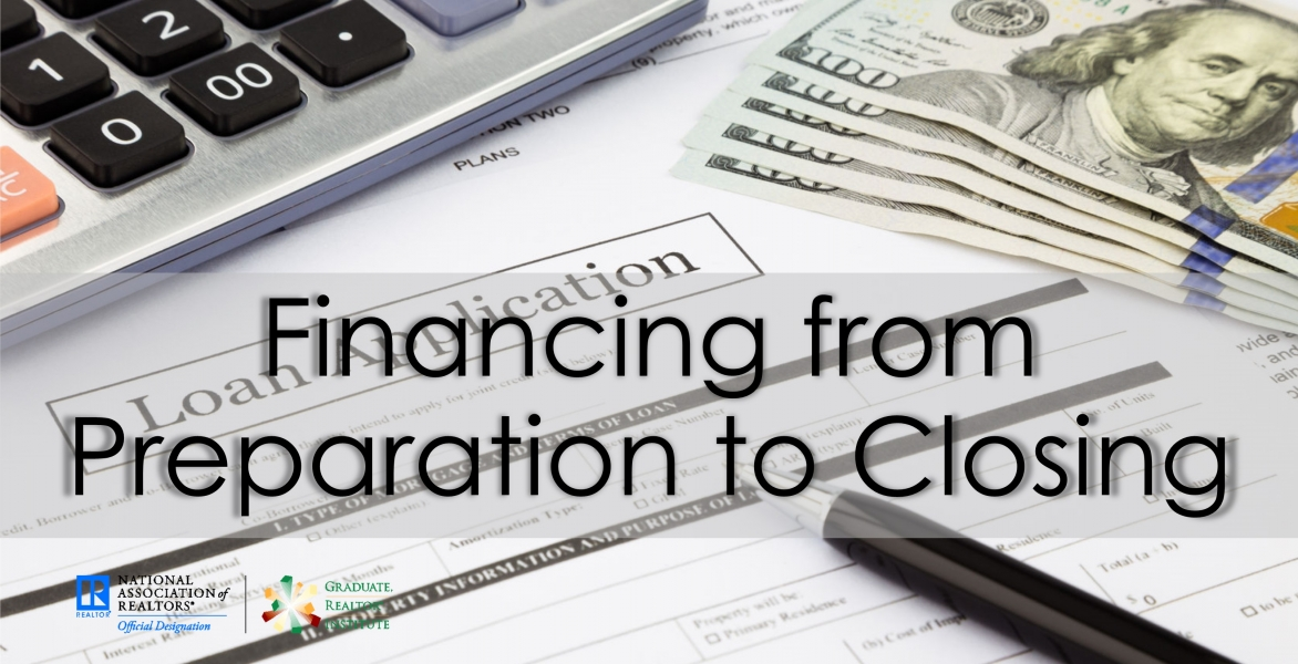 GRI--Financing from Preparation to Closing