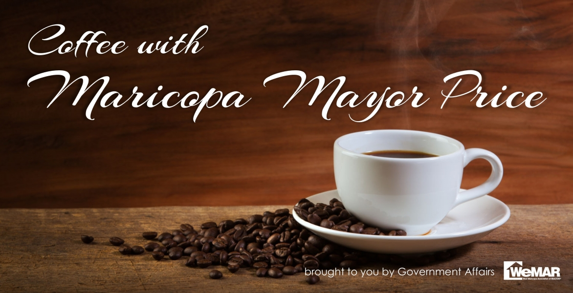 Series: Coffee with the City of Maricopa Mayor Price